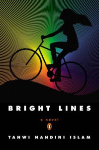 Bright Lines: A Novel - Tanwi Nandini Islam