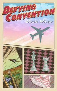 Defying Convention - Cecil Wilde