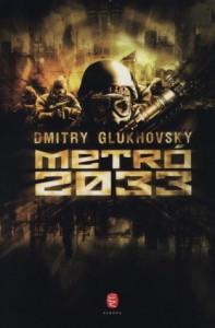 Metró 2033 - Márton Bazsó, Dmitry Glukhovsky