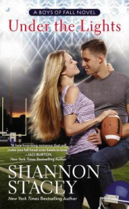 Under the Lights - Shannon Stacey