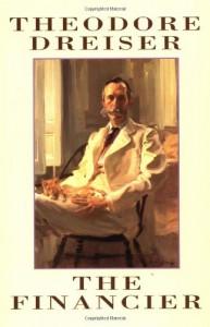 The Financier - Theodore Dreiser