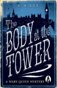 Body at the Tower (Mary Quinn Mystery) - Y.S. Lee