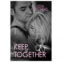 Keep It Together - Lissa Matthews