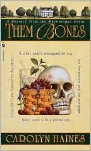 Them Bones (Sarah Booth Delaney, #1) - Carolyn Haines