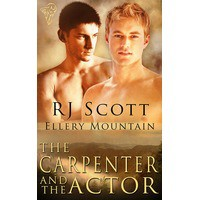 The Carpenter and the Actor - R.J. Scott