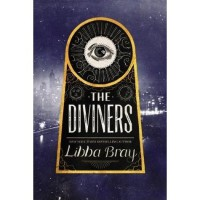 The Diviners (The Diviners, #1) - Libba Bray