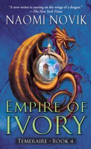 Empire of Ivory  - Naomi Novik