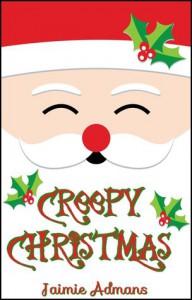 Creepy Christmas - Jaimie Admans