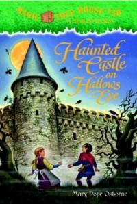 Haunted Castle on Hallow's Eve - Mary Pope Osborne, Sal Murdocca