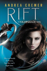 Rift: A Nightshade Novel - Andrea Cremer