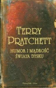Humor i mądrość Świata Dysku - Terry Pratchett