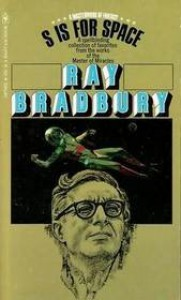 S Is for Space - Ray Bradbury