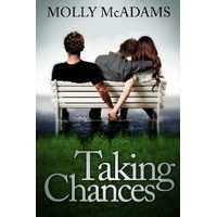 Taking Chances (Taking Chances, #1) - Molly McAdams
