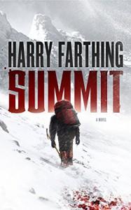 Summit: A Novel - Harry Farthing