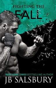 Fighting the Fall (Fighting Series Book 4) - JB Salsbury