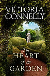 The Heart of the Garden - Victoria Connelly