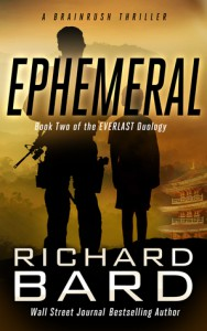Ephemeral: A Brainrush Thriller - Richard Bard
