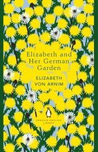 Elizabeth and Her German Garden (The Penguin English Library) - Elizabeth von Arnim
