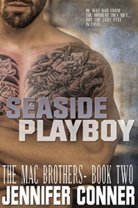Seaside Playboy (The Mac Brothers Book 2) - Jennifer Conner