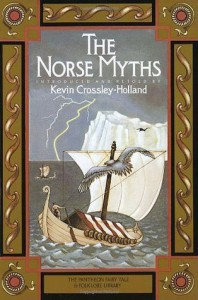 The Norse Myths (Pantheon Fairy Tale and Folklore Library) - Kevin Crossley-Holland