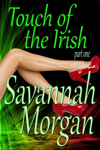 Touch of the Irish: Part 1 - The Dragon's Lair - Savannah Morgan