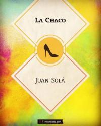 La Chaco - Juan Solá