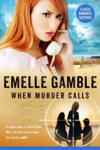 When Murder Calls (Harlequin Intrigue, No 153) - M.L. Gamble