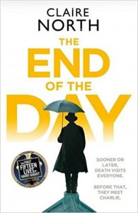 The End of the Day - Claire North