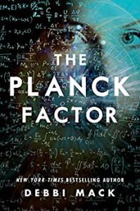 The Planck Factor - Debbi Mack