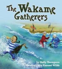 The Wakame Gatherers - Holly Thompson,  Kazumi Wilds (Illustrator)