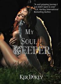 My Soul Keeper - Ker Dukey