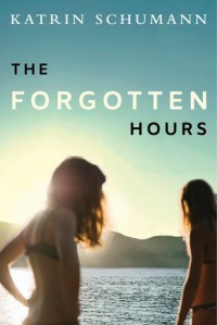 The Forgotten Hours - Katrin Schumann