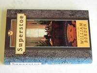Superstoe: A Novel - William Borden