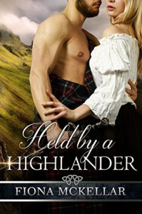 Held by a Highlander - Fiona McKellar