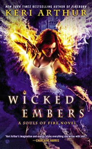Wicked Embers: A Souls of Fire Novel - Keri Arthur