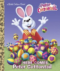 Here Comes Peter Cottontail Little Golden Book (Peter Cottontail) - Golden Books
