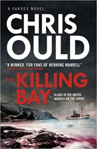 The Killing Bay: Faroes novel 2 - Chris Ould