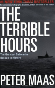 The Terrible Hours: The Greatest Submarine Rescue in History - Peter Maas, Peter Mass