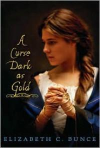 A Curse Dark as Gold -