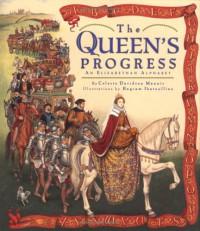 The Queen's Progress - 'Celeste Davidson Mannis',  'Bagram Ibatoulline'