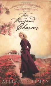 Ten Thousand Charms - Allison Pittman