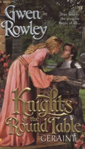 Knights of the Round Table: Geraint - Gwen Rowley