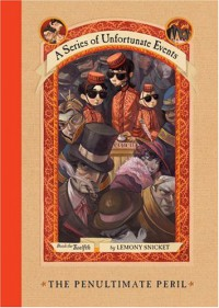 The Penultimate Peril (A Series of Unfortunate Events, #12) - Brett Helquist, Lemony Snicket, Michael Kupperman
