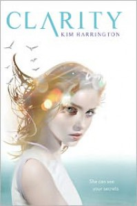Clarity (Clarity #1) - Kim Harrington