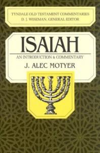 Isaiah (Tyndale Old Testament Commentaries) - J. Alec Motyer
