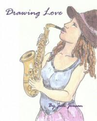 Drawing Love - Juli Jousan
