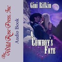A Cowboy's Fate  - Gini Rifkin