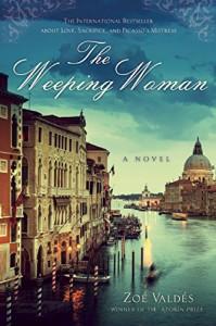 The Weeping Woman: A Novel - Zoe Valdes, David Frye