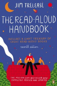 The Read-Aloud Handbook: Seventh Edition - Jim Trelease