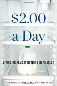 $2.00 a Day: Living on Almost Nothing in America - H. Luke Shaefer, Kathryn J. Edin